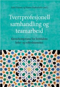 """Forside bok """"Tverrprofesjonell samhandling og teamarbeid"""